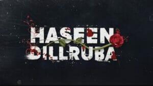 haseen dillruba movie free download